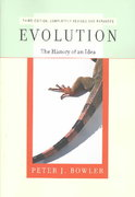 Evolution - The History of an Idea 3rd edition 9780520236936 0520236939