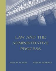 Law and the Administrative Process (with InfoTrac) 1st edition 9780534177089 0534177085