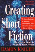 Creating Short Fiction 3rd edition 9780312150945 0312150946