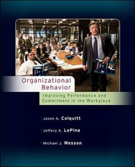 Organizational Behavior: Improving Performance and Commitment in the Workplace 1st edition 9780073530086 0073530085