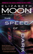 The Speed of Dark 1st Edition 9780345481399 0345481399