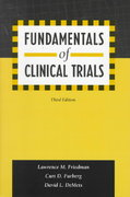 Fundamentals of Clinical Trials 3rd edition 9780387985862 0387985867
