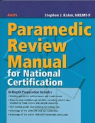 Paramedic Review Manual For National Certification 1st edition 9780763755188 0763755184