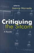 Critiquing the Sitcom 1st edition 9780815629832 0815629834
