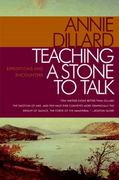 Teaching a Stone to Talk 1st Edition 9780061843174 0061843172