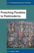Preaching Parables to Postmoderns 1st Edition 9780800637132 0800637135