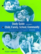 Study Guide for Berns' Child, Family, School, Community: Socialization and Support, 7th 7th edition 9780495128816 0495128813