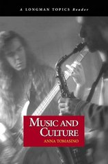 Music and Culture (Longman Topics Reader) 1st Edition 9780321194831 0321194837
