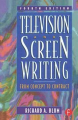 Television and Screen Writing 4th edition 9780240803975 0240803973