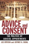 Advice and Consent: The Politics of Judicial Appointments 1st Edition 9780195345834 0195345835