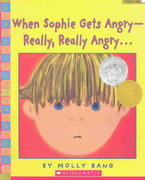 When Sophie Gets Angry - Really, Really Angry 1st Edition 9780439598453 0439598451