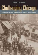 Challenging Chicago 1st Edition 9780252074158 0252074157