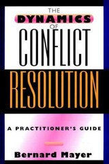 The Dynamics of Conflict Resolution 1st edition 9780787950194 078795019X
