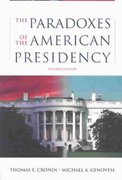 The Paradoxes of the American Presidency 2nd edition 9780195167092 0195167090