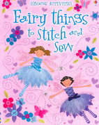 Fairy Things to Stitch and Sew 0 9780794512354 0794512356