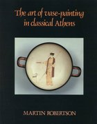The Art of Vase-Painting in Classical Athens 0 9780521338813 0521338816