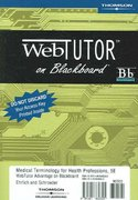 WebTutor Advantage on Blackboard Printed Access Card for Ehrlich/Schroeder's Medical Terminology for Health Professions 1st edition 9781401860325 140186032X