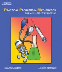 Practical Problems in Math for Health Occupations 2nd Edition 9781401840013 1401840019