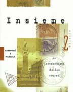 Insieme:  An Intermediate Italian Course (Student Edition) 2nd Edition 9780070254695 0070254699