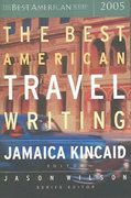 The Best American Travel Writing 2005 1st Edition 9780618369522 061836952X