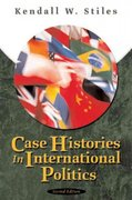 Case Histories in International Politics 3rd edition 9780321159700 0321159705