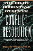 The Eight Essential Steps to Conflict Resolution 0 9780874777512 0874777518