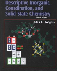Descriptive Inorganic, Coordination, and Solid State Chemistry 2nd edition 9780125920605 0125920601