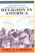 The Routledge Historical Atlas of Religion in America 1st Edition 9780415921374 0415921376