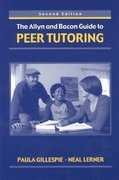 The Allyn and Bacon Guide to Peer Tutoring 2nd Edition 9780321182838 0321182839