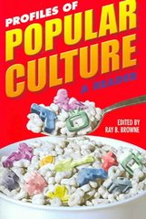 Profiles of Popular Culture 1st Edition 9780879728694 0879728698