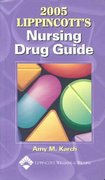 2005 Lippincott's Nursing Drug Guide 0 9781582552972 1582552975
