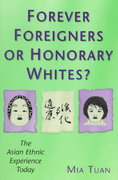 Forever Foreigners or Honorary Whites? 1st edition 9780813526249 0813526248