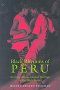 Black Rhythms of Peru 1st Edition 9780819568151 0819568155