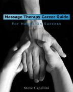 Massage Therapy Career Guide for Hands-On Success 2nd edition 9781418010515 1418010510