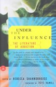 Under the Influence 1st Edition 9780375757167 0375757163