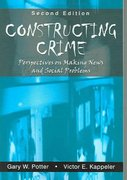 Constructing Crime 2nd edition 9781577664468 1577664469