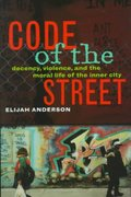 Code of the Streets 1st Edition 9780393040234 0393040232