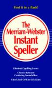 The Merriam-Webster Instant Speller 0 9780877799078 0877799075
