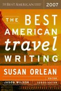 The Best American Travel Writing 2007 1st edition 9780618582181 0618582185
