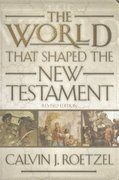 The World That Shaped the New Testament, Revised Edition 2nd Edition 9780664224158 0664224156