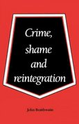 Crime, Shame and Reintegration 1st Edition 9780521356688 0521356687