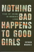 Nothing Bad Happens to Good Girls 1st edition 9780520208551 0520208552