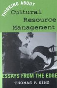 Thinking about Cultural Resources Management 0 9780759102149 0759102147