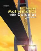 Technical Mathematics with Calculus, 3E 3rd edition 9780766861893 0766861899