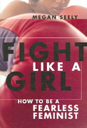 Fight Like a Girl 1st Edition 9780814740026 0814740022