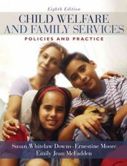 Child Welfare and Family Services 8th edition 9780205571901 0205571905