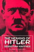 The Meaning of Hitler 1st Edition 9780674557758 0674557751