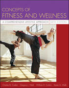 Concepts of Fitness and Wellness 6th edition 9780073138787 0073138789