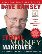 The Total Money Makeover: Classic Edition 1st Edition 9781595555281 1595555285