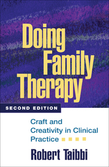 Doing Family Therapy 2nd edition 9781593854775 1593854773
